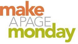 Make a Page Mondays