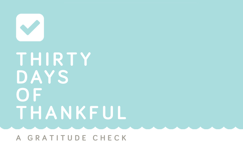 30 Days of Thankful: Gratitude Friday