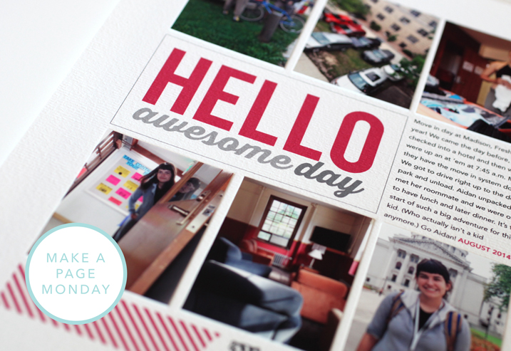 Make a Page Monday: Hello Awesome Day