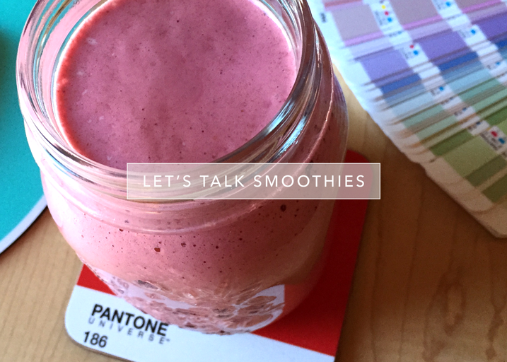 Smoothie! It's what's for breakfast