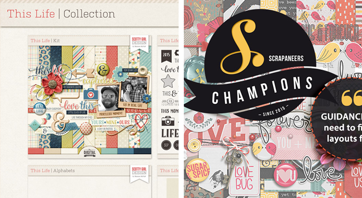 Sponsor Giveways: a digital collection from Scotty Girl Design and Champions membership from Scrapaneers