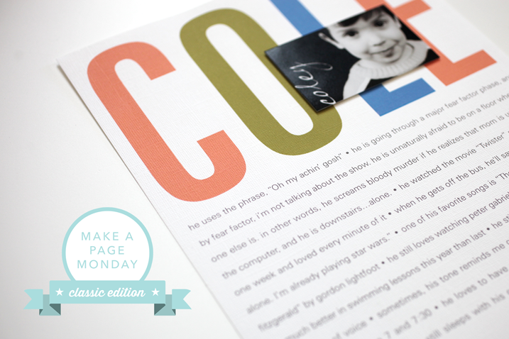 Make a Page Monday | Classic Edition (drama and rule-breaking)