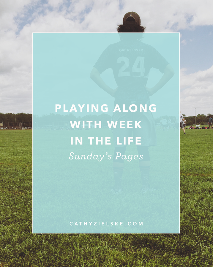 Week in the Life is a project created by my dear friend Ali Edwards. I'm joining in this year in a very stripped down, minimal way. Click through to see my Sunday pages.