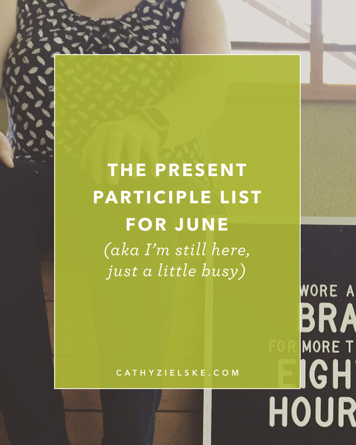 The Present Participle List for June 2016