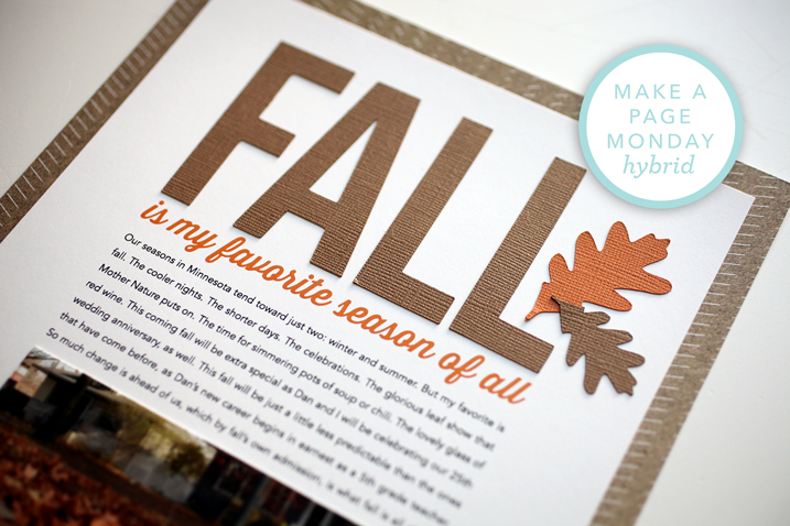 Check out my hybrid layouts for the Fall 2016 issue of Scrapbook & Cards Today magazine. Click to see more!