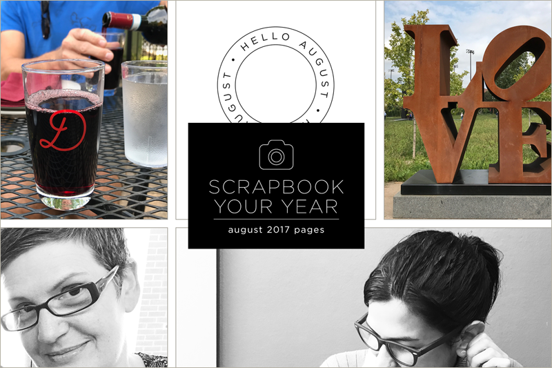 Scrapbook Your Year, August 2017
