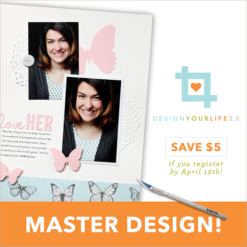 Register today for Design Your Life 2.0, the Spring 2018 live e-course!