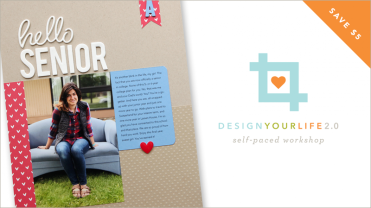 Design Your Life 2.0 with Cathy Zielske, scrapbooking design workshop