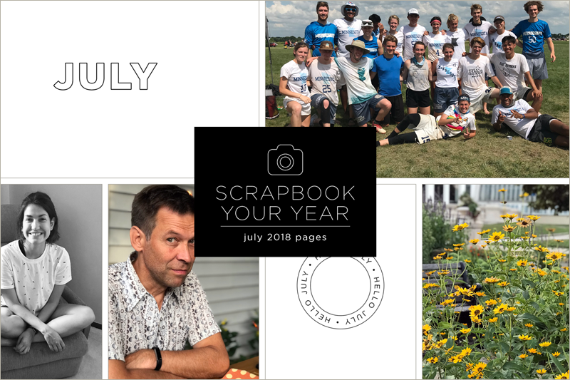 Scrapbook Your Year for July 2018
