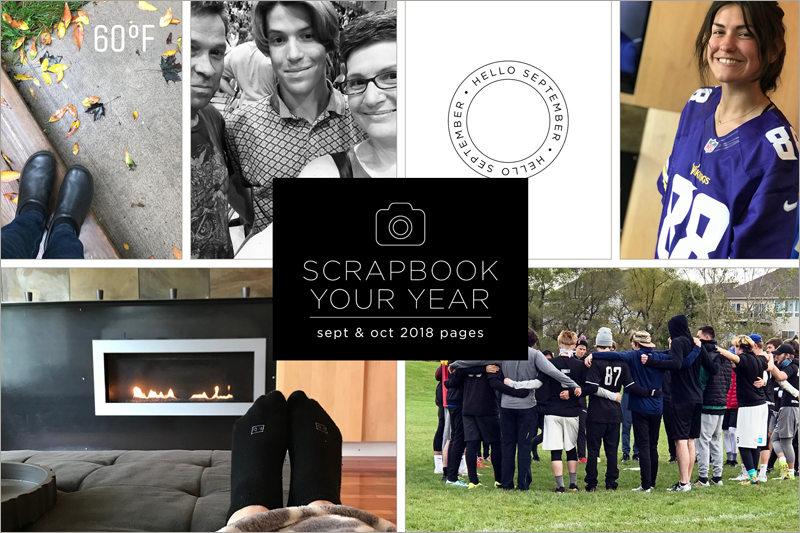 Scrapbook Your Year, Pages for September and October 2018