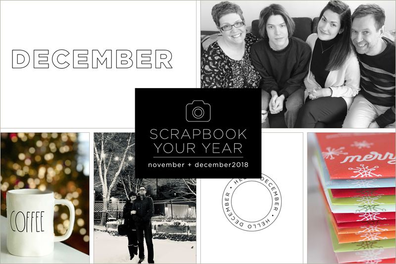 Scrapbook Your Year Pages for November & December 2018