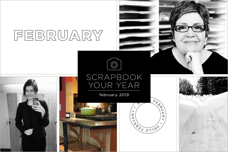 Scrapbook Your Year, Pages for February 2019