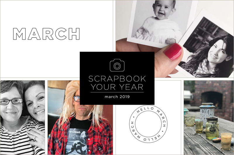 Scrapbook Your Year, Pages for March 2019 (+ a flash sale!)