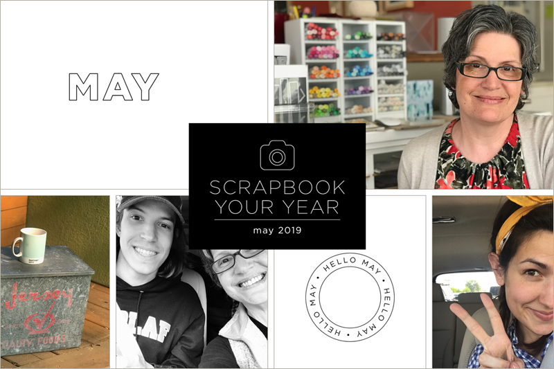 Scrapbook Your Year, My Pages for May 2019