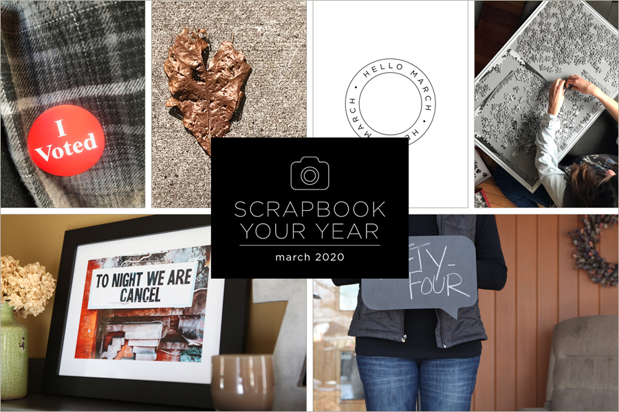 Scrapbook Your Year pages for March 2020