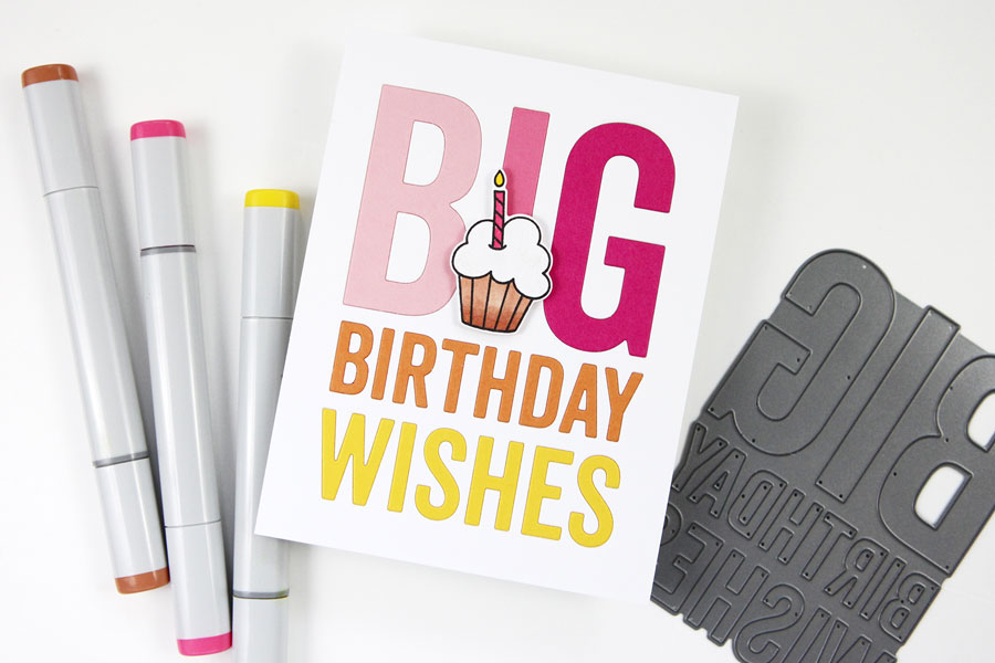 Do you like big dies? Me? I do. I cannot lie. (Fun Birthday Card Project!)